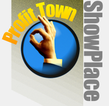 Profit Town Showplace